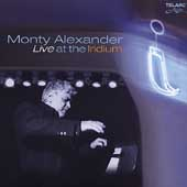 Monty Alexander: Live at the Iridium