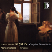 Kraus: Complete Piano Music / Martinoli