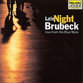 Dave Brubeck/The Dave Brubeck Quartet: Late Night Brubeck: Live from the Blue Note