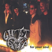 Ghost (Rap Group): For Your Soul