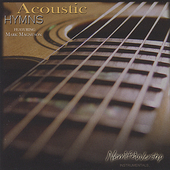 Mark Magnuson: Acoustic Hymns