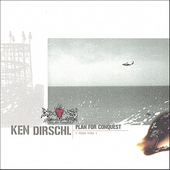 Ken Dirschl: Plan for Conquest
