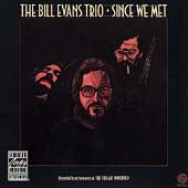 Bill Evans Trio (Piano): Since We Met