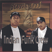Indian Funk Crew: Stayin Real