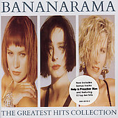 Bananarama: Greatest Hits Collection [Bonus Tracks] [Remaster]