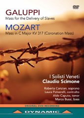 Galuppi: Mass for the Delivery of Slaves; Mozart: Mass in C major KV 317 'Coronation Mass' / Roberta Canzian, Laura Polverelli, Aldo Caputo, Marco Bussi [DVD]