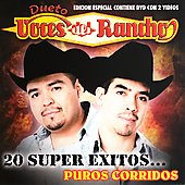 Voces del Rancho: 20 Super Exitos... Puros Corridos