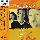 Brian Auger's Oblivion Express: Voices of Other Times [Limited]