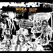 Moka Only: The Desired Effect [PA]