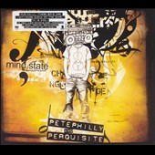 Pete Philly & Perquisite: Mind.State