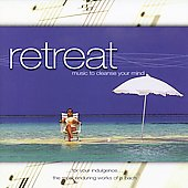 Various Artists: Retreat: Music To Cleanse Your Mind
