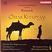 Bantock: Omar Khayy&aacute;m / Handley, Wyn-Rogers, et al