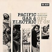 Pacific Gas & Electric: Get It On [The Kent Records Sessions]
