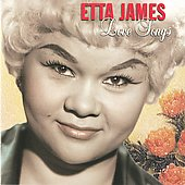 Etta James: Love Songs [Sony BMG]