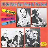 Mac Wiseman: I Still Write Your Name in the Sand