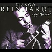Django Reinhardt: Only the Best [Box]