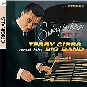 Terry Gibbs: Swing Is Here [Digipak]