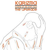 Karizma: A Mind of Its Own, Vol. 2: The Upgrade *
