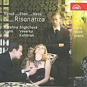 Eben: 6 Risonanza for Harp;  Haas: Suite for Piano and Oboe, etc  / Veverka, Englichova, Kahánek