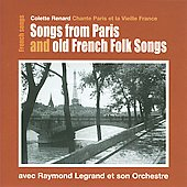 Colette Renard: Songs from Paris and Old French Folk Songs *