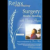 Nancy Hopps: Surgery: Mindful Mending [Long Box]