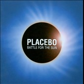 Placebo (UK): Battle for the Sun