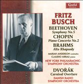 Fritz Busch Conducts Beethoven, Dvorak, Brahms, Chopin