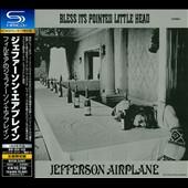 Jefferson Airplane: Bless Its Pointed Little Head
