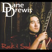 Dane Drewis: Rock & Soul [Digipak]