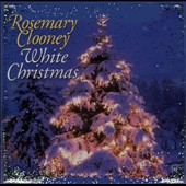 Rosemary Clooney: White Christmas