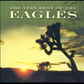 Eagles: The Very Best of the Eagles [2001] [Remaster]