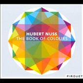 Hubert Nuss: The  Book of Colours [Digipak] *
