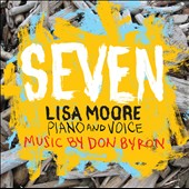 Don Byron: Seven / Lisa Moore, piano