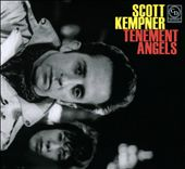 Scott Kempner: Tenement Angels [Digipak]