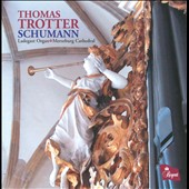 Schumann: Works for Organ & Pedal Piano