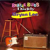 Bryan Lee: Braille Blues Daddy