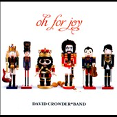 David Crowder Band: Oh for Joy