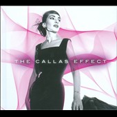 The Callas Effect / Delux Edition: 2 CDs plus DVD Video
