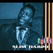 Slim Harpo: Rocks