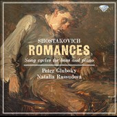Shostakovich: Romances - Song Cycles for Bass & Piano / Peter Gluboky; Natalia Rassudova