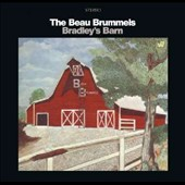 The Beau Brummels: Bradley's Barn [2011 Deluxe Edition]
