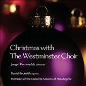 Christmas with the Westminster Choir / Daniel Beckwith, organ