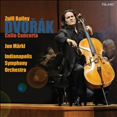 Dvorák: Cello Concerto / Zuill Bailey, cello; Markl