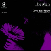 The Men (Brooklyn): Open Your Heart
