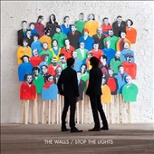 The Walls: Stop the Lights *