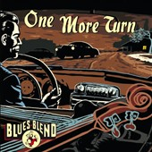 Blues Blend: One More Turn