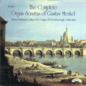 Merkel: Complete Organ Sonatas Vol 1 / Partington
