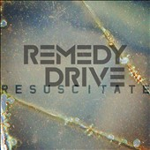 Remedy Drive: Resuscitate