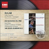 Elgar: Cello Concerto; Sea Pictures; Cockaigne Overture / Jacqueline du Pr&eacute;, cello; Janet Baker, mezzo-soprano