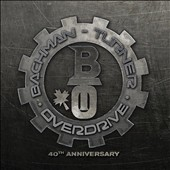 Bachman-Turner Overdrive: Bachman Turner Overdrive [40th Anniversary Deluxe Edition]